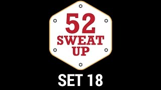 Set 18 - 52 Sweat Up