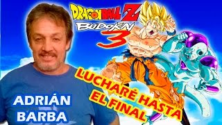 Adrián Barba - Lucharé hasta el final (Dragon Ball Z Budokai 3) versión full