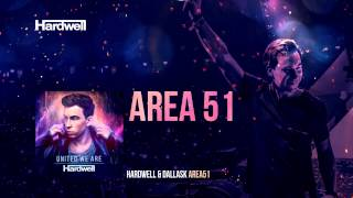 Hardwell & DallasK - Area 51 (OUT NOW!) #UnitedWeAre