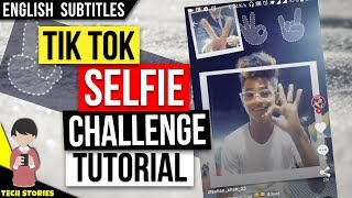 Tik Tok Selfie Challenge Tutorial | New Trend on TikTok