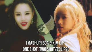 [MASHUP] BoA & LOONA (Kim Lip) - One Shot, Two Shot/Eclipse