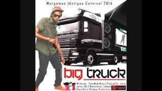 Margaman   Big Truck (Antigua Carnival 2014)