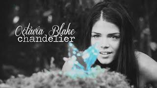 ► Octavia Blake || Chandelier