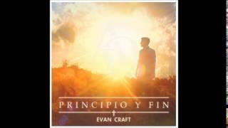 Evan Craft   Sé Tú Mi Visión