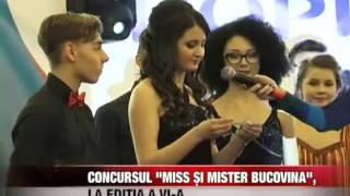 """Concursul județean """"Miss și Mister Bucovina"""", la ediția a VI-a"""