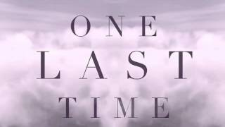 Ariana Grande - One Last Time (Male Version)