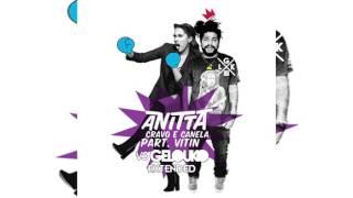 ANITTA & VITIN - Cravo e Canela (Gelouko DJ Extended) (081 BPM)