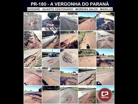 PR - 180 a vergonha do Paraná - Descaso ou falta de representatividade política? - Cidade Portal