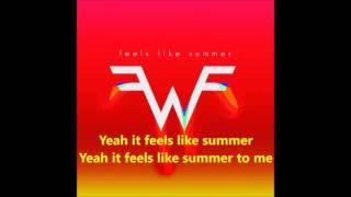 Weezer - Feels Like Summer [Lyric Video]