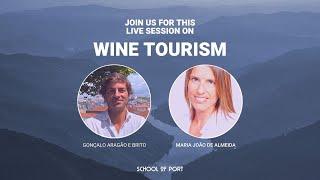 School of Port's live session on 'Wine tourism' with Mª João de Almeida & Gonçalo Aragão e Brito