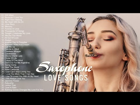 Greatest 200 Romantic Saxophone Love Songs Best Relaxing Saxophone Songs Ever Instrumental Music