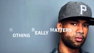 nothing really mathers, mr probz - lyrics