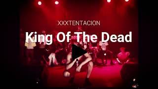 XXXTENTACION - King Of The Dead (Subtitulado En Español)