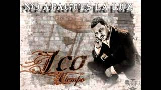 No Apagues La Luz - Jco (Original) [HD]