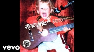 Reignwolf - Hardcore (Audio)