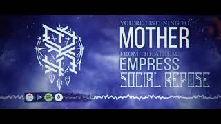 Social Repose - Mother