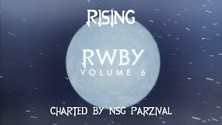 Rising || RWBY Volume 6 Intro || Clone Hero Custom Song