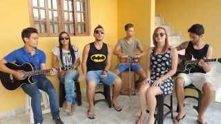 Jason Mraz - I'm yours/Jorge&Mateus - Chora me liga - Cover acúsitico