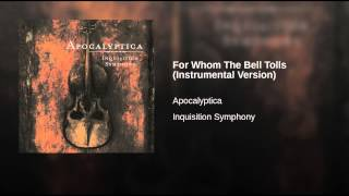 For Whom The Bell Tolls (Instrumental Version)