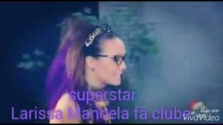 Superstar versão Larissa Manoela solo tema Isabela