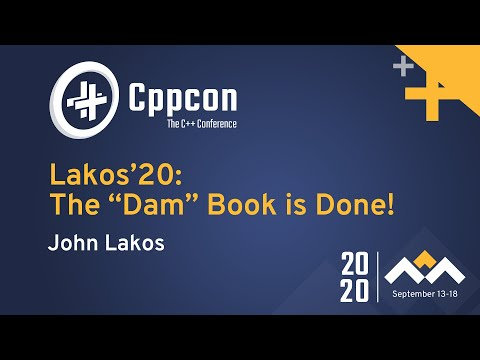 """Lakos'20: The """"Dam"""" Book is Done!"""
