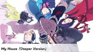 Nightcore - My House (Deeper Version)