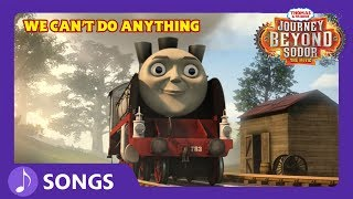 We Can't Do Anything Karaoke Song | Journey Beyond Sodor | Thomas & Friends