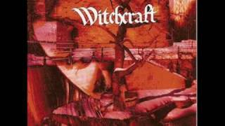 Witchcraft - I Know You Kill Some One...