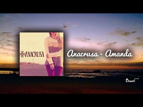 Amanda de Anacrusa Letra y Video
