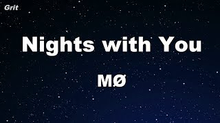 Nights With You - MØ Karaoke 【No Guide Melody】 Instrumental