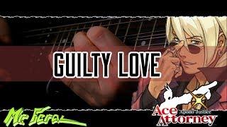 Apollo Justice - Guilty Love(Klavier Gavins theme) || Mr. Feral (Metal Cover)
