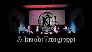 Nobre Carpinteiro - Luz da Tua graça (Lyric video)
