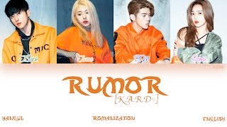 [HAN|ROM|ENG] K.A.R.D - RUMOR (Color Coded Lyrics)