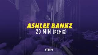 Lil Uzi - 20 Min (Ashlee Bankz Remix)