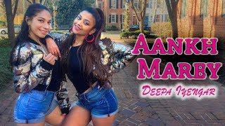 Aankh Marey - Simmba | Deepa Iyengar Choreography | Bollywood Dance | Aankh Maare - ( Ankh Mare )