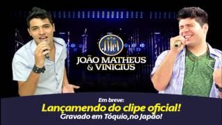 Tóquio - João Matheus e Vinícius - JMeV
