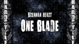 Brennan Heart - One Blade HQ