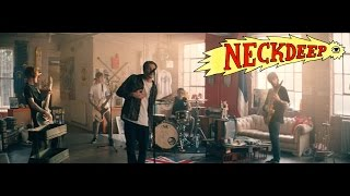 Neck Deep - Can't Kick Up The Roots (Official Music Video)