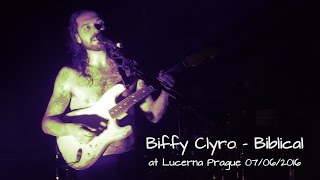 Biffy Clyro - Biblical live 2016  in good quality
