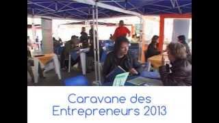 Caravane des Entrepreneurs 2013