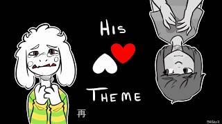 UnderTale歌曲翻譯_His Theme(AsrielxChara