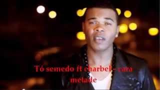 tó semedo ft charbel - cara metade (kizomba songs)