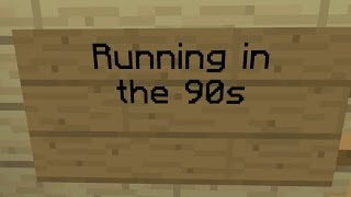 Minecraft Note Block Song - Running in the 90s