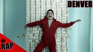 """Rap """"La Casa De Papel - Denver"""" II #RapSerie"""