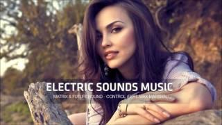 Matrix & Futurebound - Control (feat. Max Marshall)