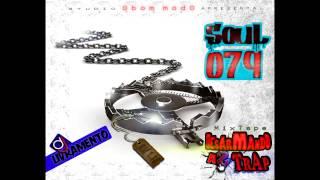 SouL 079 - Louve e Adore [MixTape Desarmando As Trap]