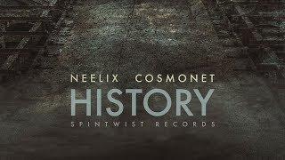 Neelix & Cosmonet - History (Official Audio)