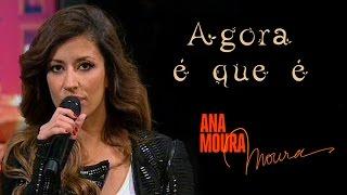 Ana Moura *2015 TVI* Agora é que é