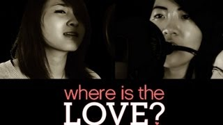 The Black Eyed Peas - Where Is The Love (Cover by Rina and Jamie)