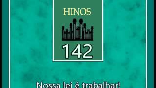Hino SUD 142 - Nossa Lei é Trabalhar (Português)
